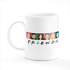 Friends Coffee Tea Mug Gift Printing Sublimation Mug HD Quality